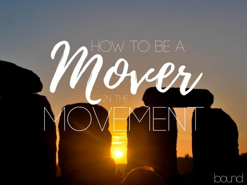How to be a Mover in the Movement